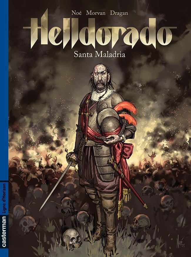 Helldorado, , NOE/MORVAN/DRAGAN, bd, Casterman, bande dessinée