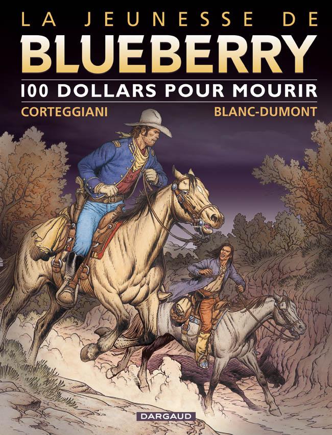 Blueberry, , CORTEGGIANI/BLANC-DUMONT, bd, Dargaud éditeur, bande dessinée