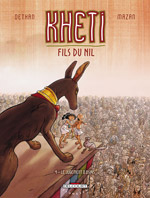 Kheti, fils du Nil tome 4  bd, Delcourt, bande dessinee