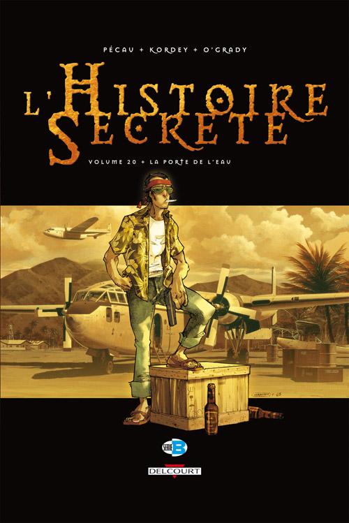 Histoire secrète (L'), , PECAU/KORDEY, bd, Delcourt, bande dessinée