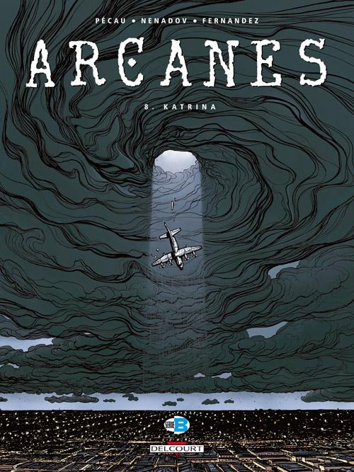 Arcanes, , PECAU/NENADOV, bd, Delcourt, bande dessinée